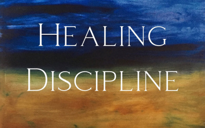 Windhorse Journal entry #066: Walking the Path of Healing Discipline – Part 2